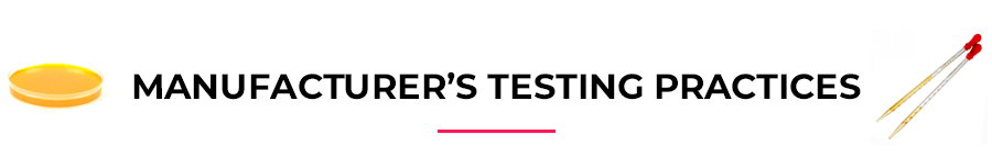 Manufacturer's testing practices