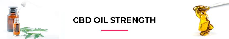CBD oil strength